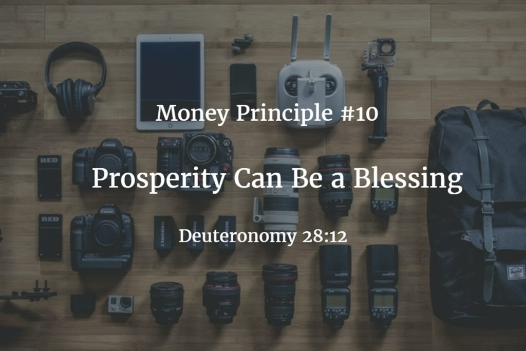 Money principle #10: Prosperity Can Be a Blessing
